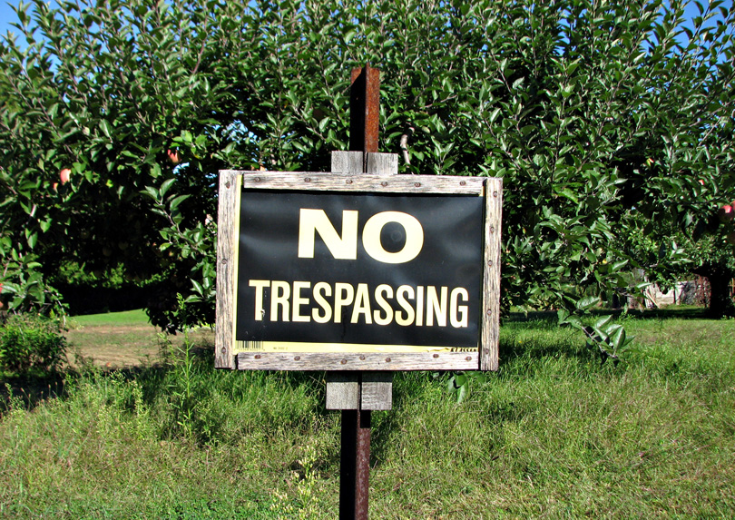 Go ahead and trespass – You're not hurting anything!